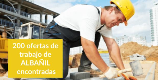 200 ofertas de trabajo de ALBAÑIL encontradas