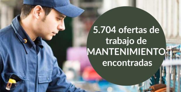5.704 ofertas de trabajo de MANTENIMIENTO encontradas
